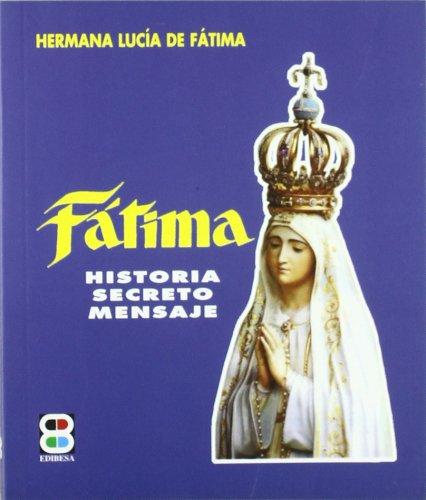 Fatima - historia, secreto, mensaje