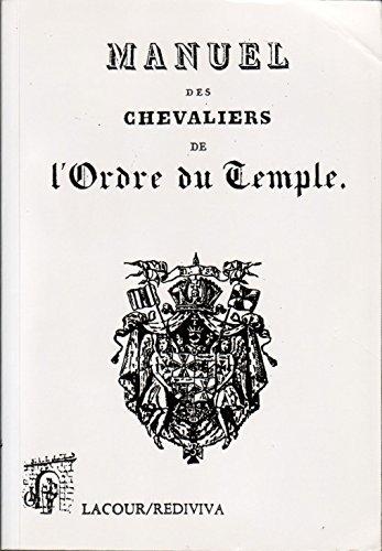Manuel des Chevaliers de l'Ordre du Temple (Rediviva)