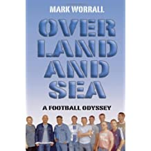 Over Land and Sea: A Football Odyssey