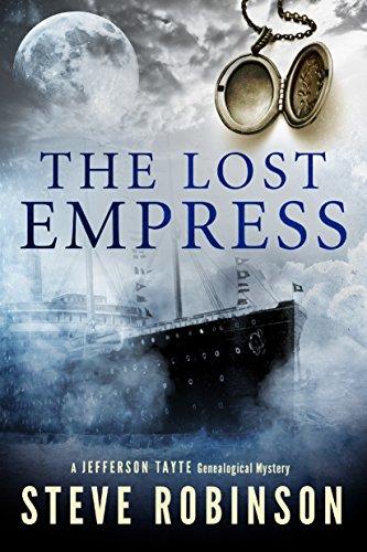 The Lost Empress (Jefferson Tayte Book 4) by Steve Robinson