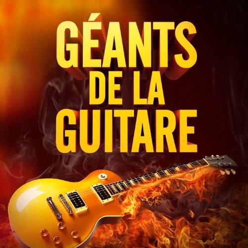 Géants de la Guitare (50 tubes...