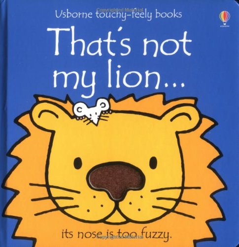 That's Not My Lion (Usborne Touchy Feely Books)