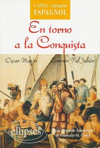 En Torno a la Conquista : Une anthologie par Mazin Oscar