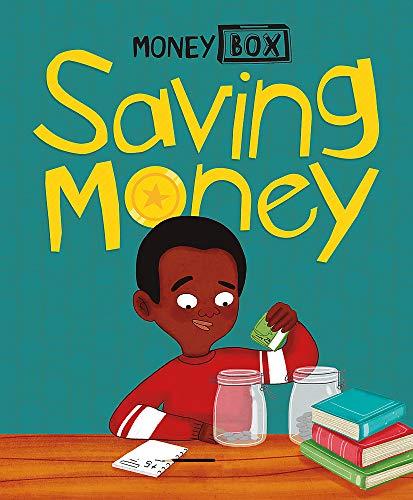 Saving Money (Money Box, Band 4)