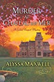 Murder at Chateau Sur Mer (Gilded Newport Mystery) (Gilded Newport Mysteries)