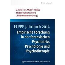 EFPPP Jahrbuch 2014: Empirische Forschung in der forensischen Psychiatrie, Psychologie und Psychotherapie