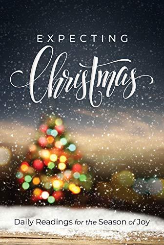Expecting Christmas: Daily Readings for the Season of Joy (English Edition)