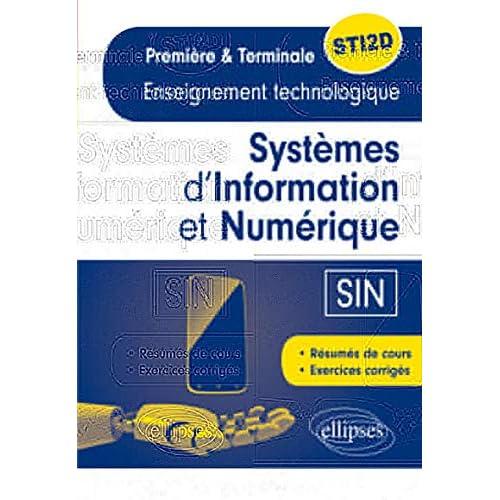 Systèmes d'Information et Numérique (Sin) Enseignement Technologique Première & Terminale STI2D