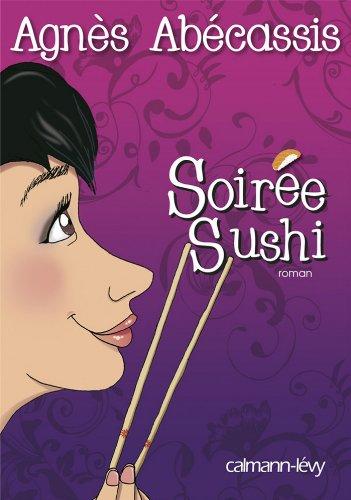 Soirée Sushi (Littérature Française)