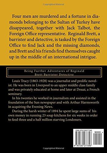 The Albert Gate Mystery: Being Further Adventures of Reginald Brett Barrister Detective