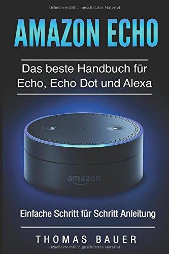 Amazon-Echo-Das-beste-Handbuch-fr-Echo-Echo-Dot-und-Alexa