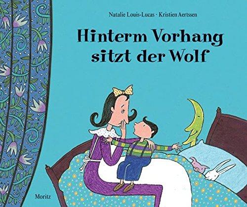 Hinterm Vorhang sitzt der Wolf: Bilderbuch mit Klappen