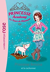 Princesse academy 37 - Princesse Bettina et le cochonnet