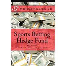 Sports Betting Hedge Fund: NBA Edition ( OCT 25th, 2017 - JAN 26th, 2018)