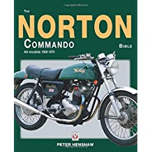 The Norton Commando Bible: All Models 1968 to 1978 (Bible (Wiley))