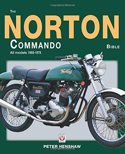 The Norton Commando Bible: All Models 1968 to 1978 por Peter Henshaw