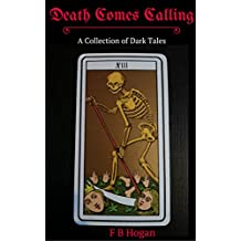Death Comes Calling: A Collection of Dark Tales