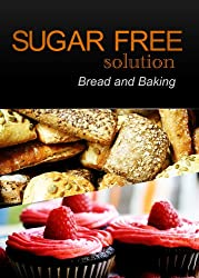 Sugar-Free Solution – Bread and Baking Recipes – 2 book pack