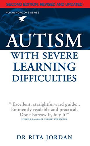 Autism with Severe Learning Difficulties (Human Horizons) (Human Horizons)