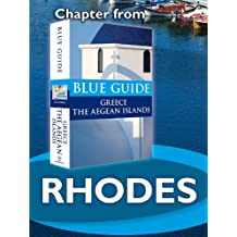 Rhodes - Blue Guide Chapter (from Blue Guide Greece the Aegean Islands) (English Edition)