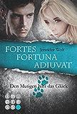 Die Sanguis-Trilogie: Fortes fortuna adiuvat - Den Mutigen hilft das Glück (Spin-off der Sanguis-Trilogie)