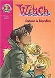 """Afficher """"Witch n° 23 Retour à Meridian"""""""