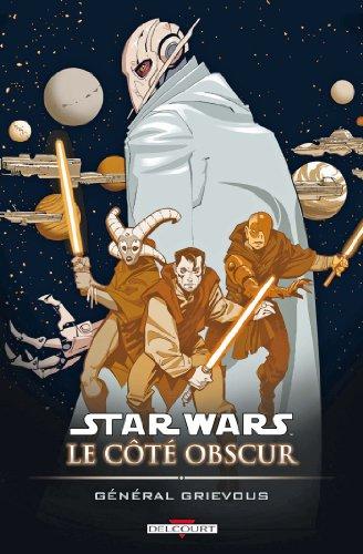 Star Wars - Le Côté obscur T04 : Général Grievous par Chuck Dixon