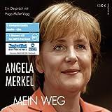 Angela Merkel - Mein Weg