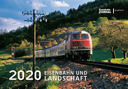 Eisenbahn und Landschaft 2020: Kalender 2020