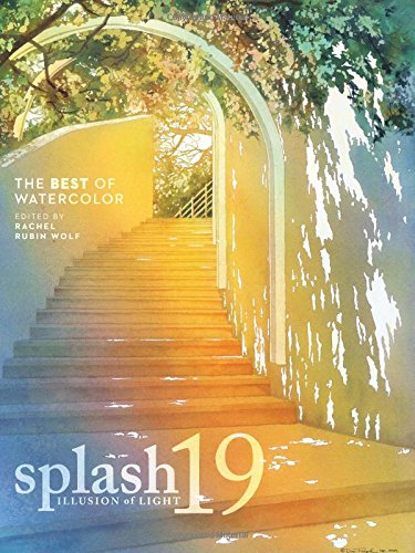 Splash 19: The Illusion of Light (Splash: the Best of Watercolor)