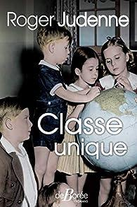 Classe unique par Roger Judenne