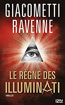 Le règne des Illuminati par [Ravenne, Giacometti]