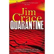 Quarantine by Crace, Jim (2013) Paperback