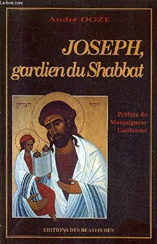 Joseph, gardien du shabbat