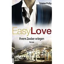 Easy Love - Ihrem Zauber erlegen (Boudreaux series 5) (German Edition)