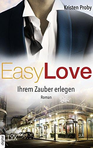 Easy Love - Ihrem Zauber erlegen (Boudreaux series 5) von [Proby, Kristen]