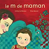 LE M DE MAMAN (Version brochée)