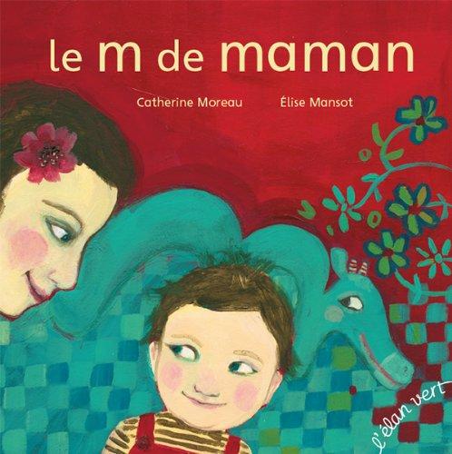 LE M DE MAMAN (Version brochée)