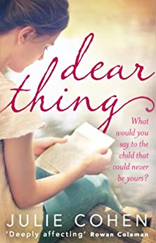 Dear Thing by [Cohen, Julie]