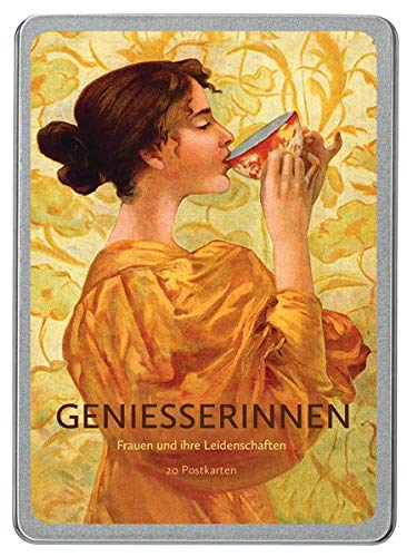 Genießerinnen: Frauen und ihre Leidenschaften