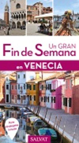 Venecia (Un Gran Fin De Semana En) por Anaya Touring