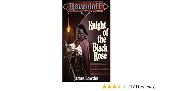 Knight of the Black Rose Ravenloft Novel  Terror of Lord Soth Vol. 1   Amazon.de  James Lowder  Fremdsprachige Bücher 8670515601