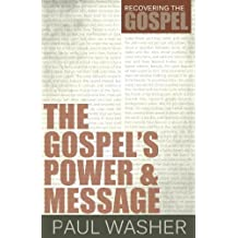 The Gospel's Power and Message (English Edition)