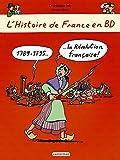L'histoire de France en BD : 1789-1795 La Révolution française !