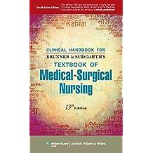 Clinical Handbook for Brunner & Suddarth's Textbook of Medical Surgical Nursing