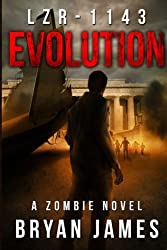 LZR-1143: Evolution (Book Two of the LZR-1143 Series) (Volume 2) by Bryan James (2011-09-30)