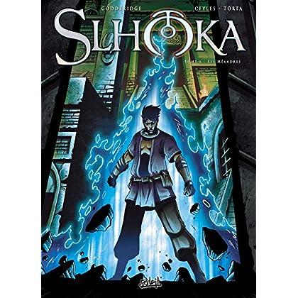 Slhoka T06: Les méandres