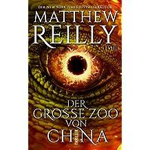 Der große Zoo von China: Thriller (German Edition)
