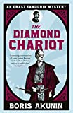 The Diamond Chariot: The Further Adventures of Erast Fandorin (Erast Fandorin 10) by Boris Akunin (2012-09-27) - Boris Akunin