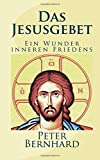 Das Jesusgebet: Ein Wunder inneren Friedens